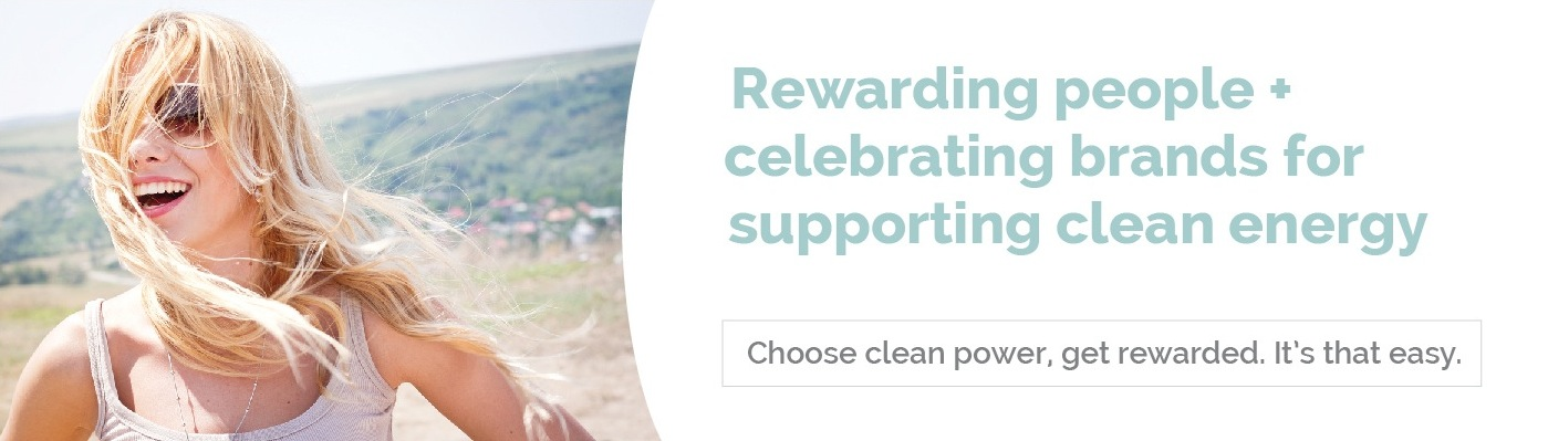 CleanPowerPerks: Rewarding people + celebrating brands for supporting clean energy